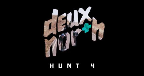 Released: Deux North Hunt 4